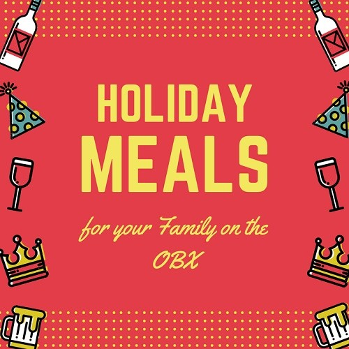 Holiday Package Meals for your Outer Banks Family Meal
